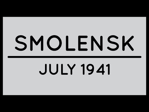 Barbarossa Visualized: The Battle of Smolensk [July 1941] [Episode 5]