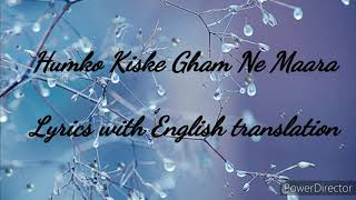 Humko Kiske Gham Ne Maara | Ghulam Ali | Hussain Shehzad | Lyrics with English translation
