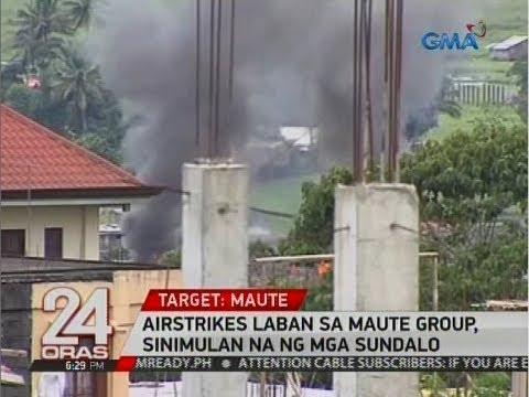 24 Oras: Airstrikes laban sa Maute group, sinimulan na ng mga sundalo