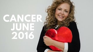Cancer June 2016 - BRILLIANT NEW IDEAS, MONEY & FAMILY
