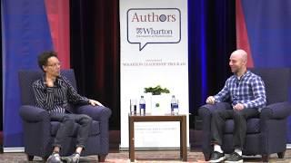 Malcolm Gladwell & Adam Grant: Authors@Wharton - Talking To Strangers