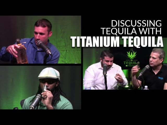 Tequila branding and aging with Titanium Tequila - The Tequila Tester