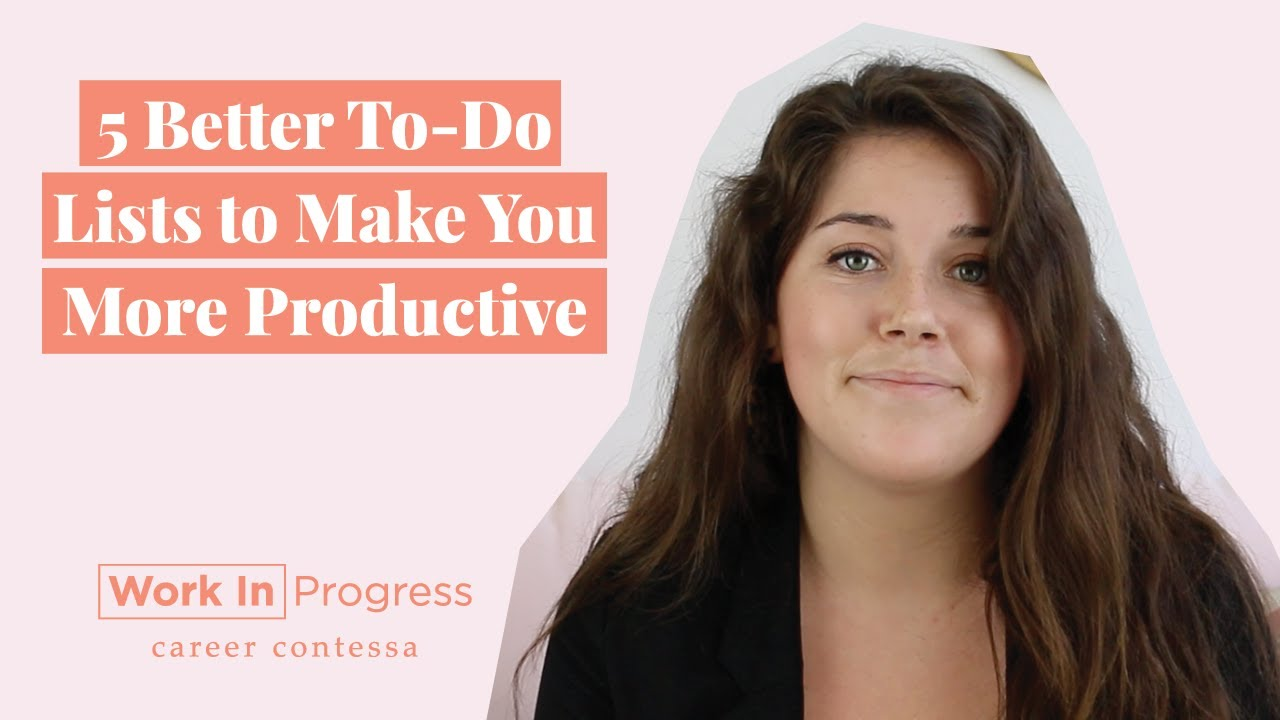 5 Better To-Do Lists to Make You More Productive (How To Write a Better to  Do List + Be Productive)