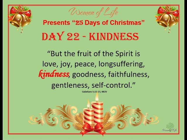 25 Days of Christmas - Day 22 - Kindness