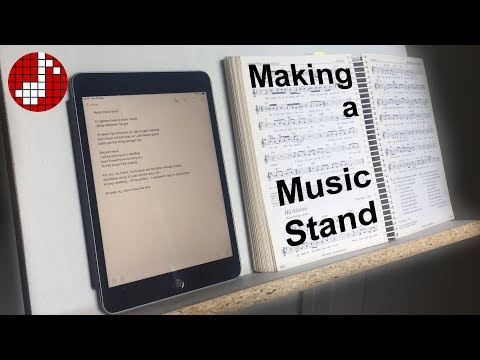 Making a Music Stand