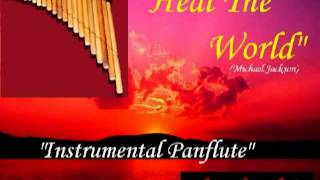 heal the world instrumental   Panflute   Mychael Jackson