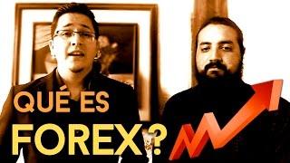 ¿Que es Forex? La mejor explicación para principiantes