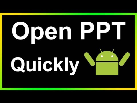 How To Open Ppt In Android Phone