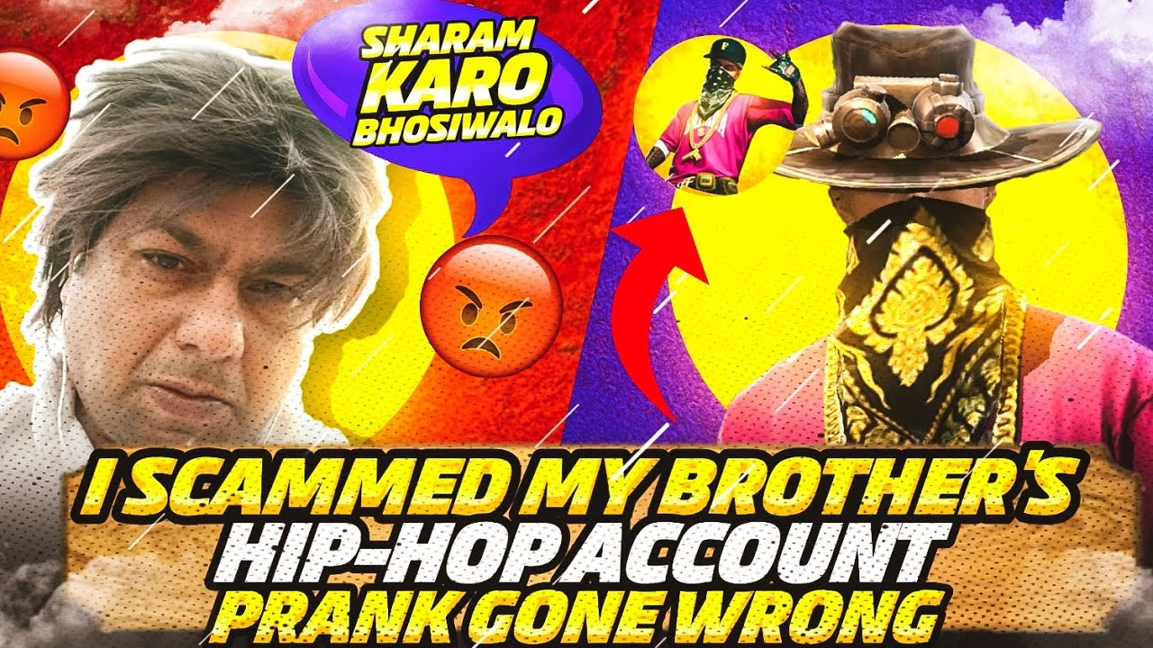 I SCAMMED MY BROTHER HIP-HOP ACCOUNT ⚠️ PRANK GONE WRONG 😱😱 BOSS AYUSH ID SCAM ⚠️