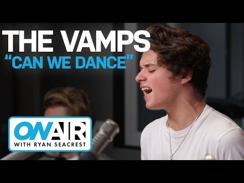 The Vamps  Can We Dance  On Air with Ryan Seacrest