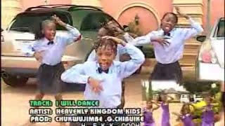 I Will Dance - Hervenly Kingdom Kids