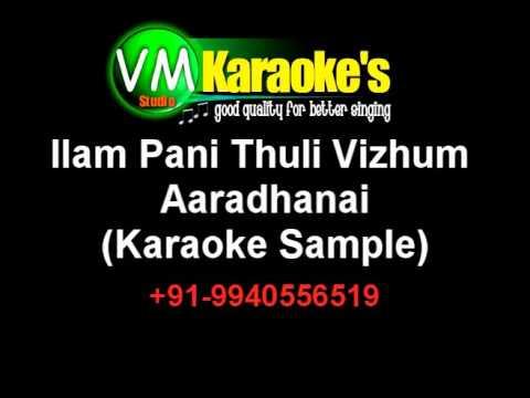 Ilam Pani Thuli Vizhum Neram Karaoke
