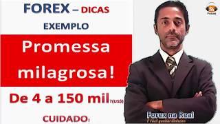 FOREX   INICIANTES CUIDADO COM AS PROMESSAS MILAGROSAS   DINHEIRO RÁPIDO