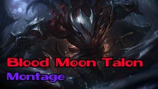 New Talon Montage #4   Blood Moon (My little Talon)