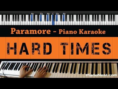 Paramore - Hard Times - Piano Karaoke / Sing Along / Cover with Lyrics