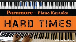 Paramore - Hard Times - Piano Karaoke / Sing Along / Cover with Lyrics