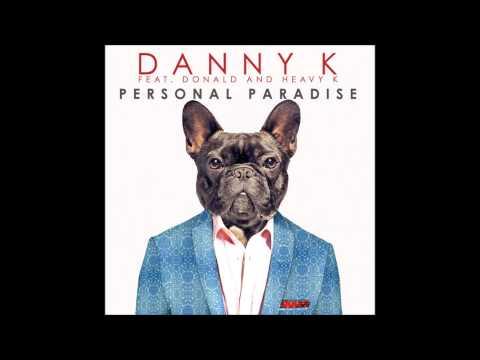 Danny K ft. Donald and Heavy K-Personal Paradise (Visto La.V Remix)