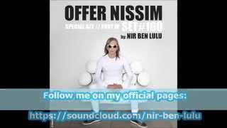 Set 160   Happy Holiday   Offer Nissim Spaciel Set   Part IV   Nir Ben Lulu