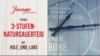 JUNGE | #OLE_UND_LARS - 3-Stufen-Natursauerteig