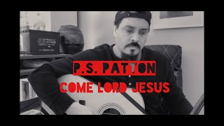 Worship Cover | Come Lord Jesus | The Modern Post