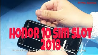 Honor 10 : How to insert the SIM Card Honor 10 ? single and dual sim
