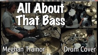 All About That Bass - Drum Cover