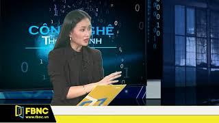 FBNC - Thiên Hòa - Công nghệ thông minh 27/11/2017 (Phần 2)