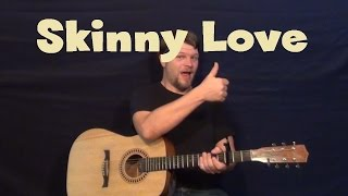 Skinny Love (Bon Ivers) Easy Guitar Lesson How to Play Tutorial