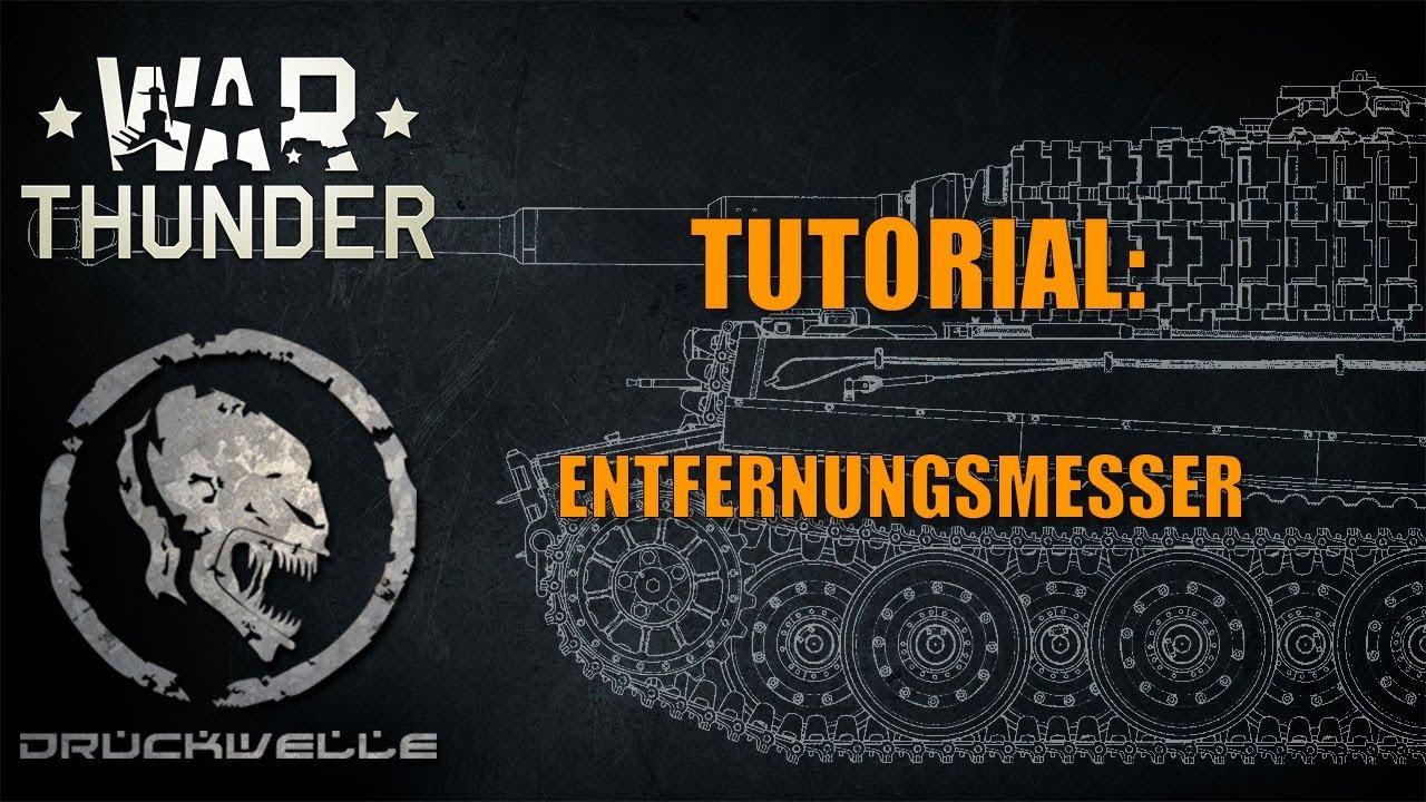 Entfernungsmesser Panzer : War thunder tutorial entfernungsmesser youtube