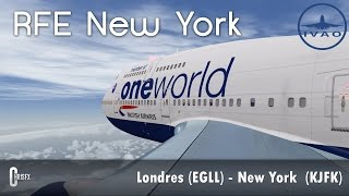FSX - IVAO | Londres (EGLL) - New York (KJFK) en 747-400 iFly British Airways! RFE New York