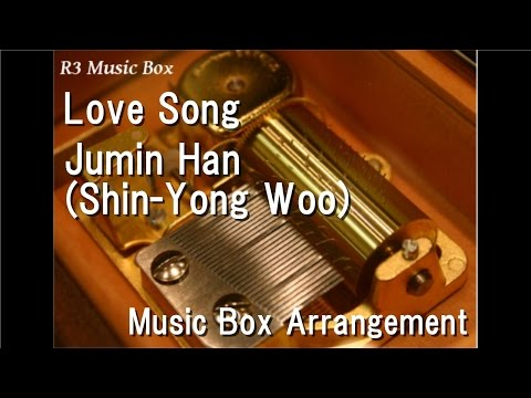 Love Song/Jumin Han(Shin-Yong Woo) [Music Box] (Mystic Messenger)