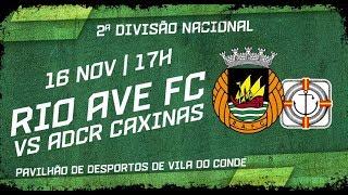 Futsal: Antevisão Rio Ave FC vs ADCR Caxinas
