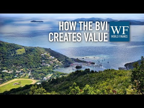 How the British Virgin Islands creates value for the world's economies | World Finance