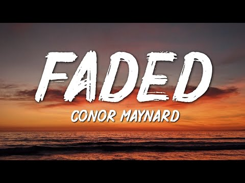 Conor Maynard  Faded Alan WalkerLyrics