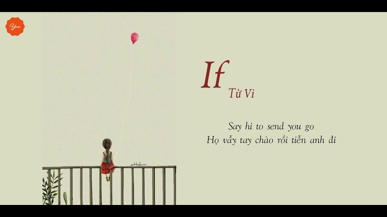 [VIETSUB + LYRICS] If - Từ Vi | 徐薇(Cover 丁可)