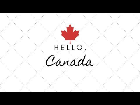 Hello, Canada