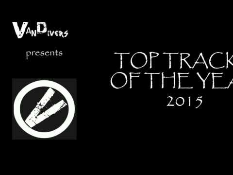 Vandivers Presents | TOP TRACKS OF THE YEAR 2015