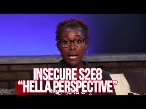 "Insecure Season 2 Finale | ""Hella Perspective"" Discussion 