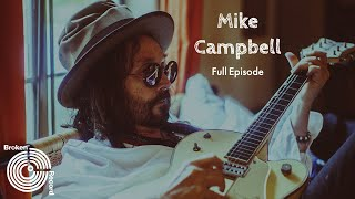 Mike Campbell | Broken Record (Hosted by Rick Rubin)