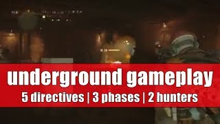 Tom Clancy's The Division Underground DLC Expansion Gameplay | 5 Directives | 3 Phases | 2 Hunters