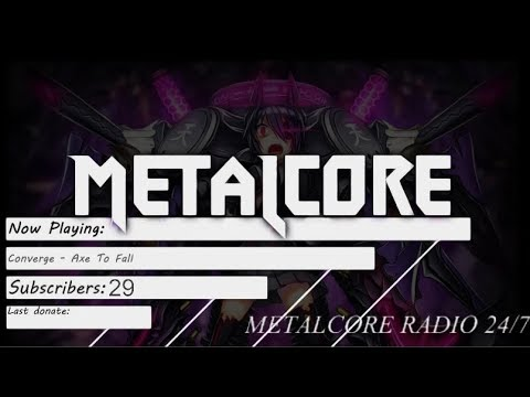 [DEMO] ▅ ▆ ▇ METALCORE RADIO 24/7 | HARDCORE/METALCORE/DEATHCORE | 2017 ▇ ▆ ▅