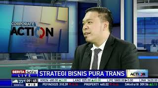 Corporate Action: Strategi Bisnis Pura Trans #1