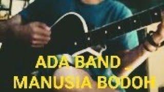 ada-band-manusia-bodoh-cord-gitar-cover