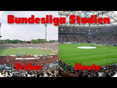 Bundesliga Stadien | Früher Vs. Heute (Zeitraffung Bei Umbauten)