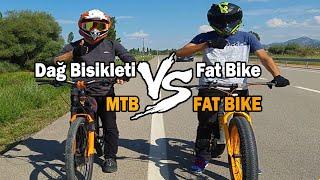 Dağ Bisikleti vs FatBike/Mountain Bike vs Fat Bike