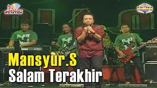Mansyur S - Salam Terakhir (Official Music Video)