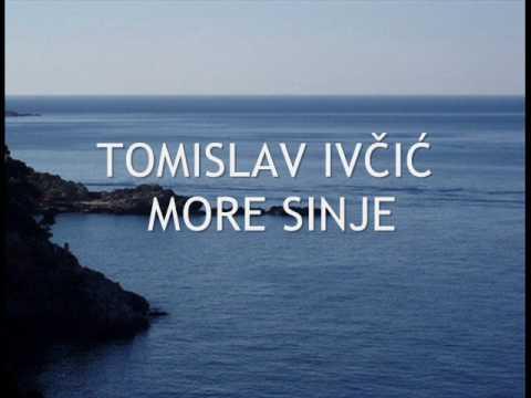 Tomislav Ivčić MORE SINJE
