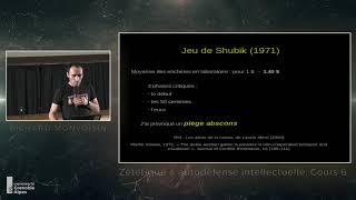 Cours 6 Épisode 1 - Psychologie sociale (1) - Théorie des jeux,pièges abscons et éthologie