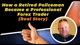 Forex Trading Reviews: How a Retired New Jersey Policeman Became a Professional Forex Trader