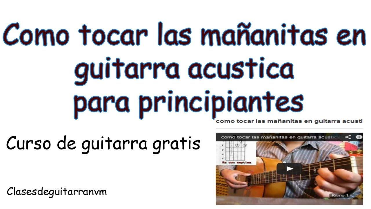 como tocar las mañanitas en guitarra acustica - YouTube